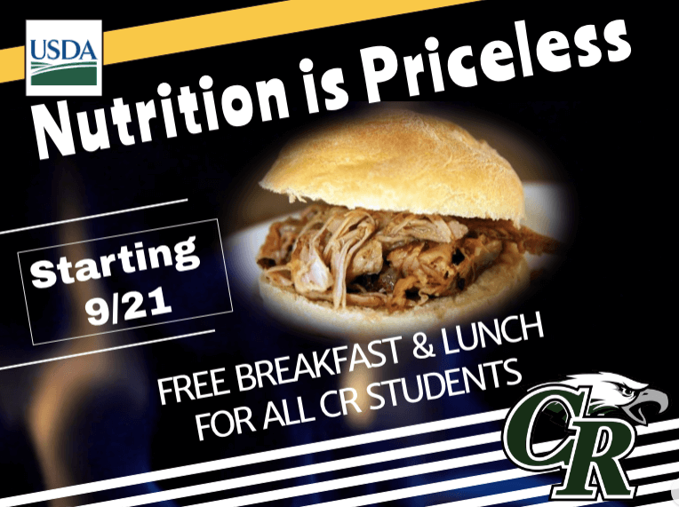 Nutrition is priceless! Free breakfast & lunch for All CR Students starting 9/21